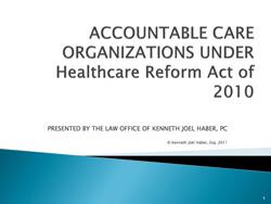 ACO - Accountable Care Organization