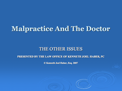 Malpractice and the Doctor